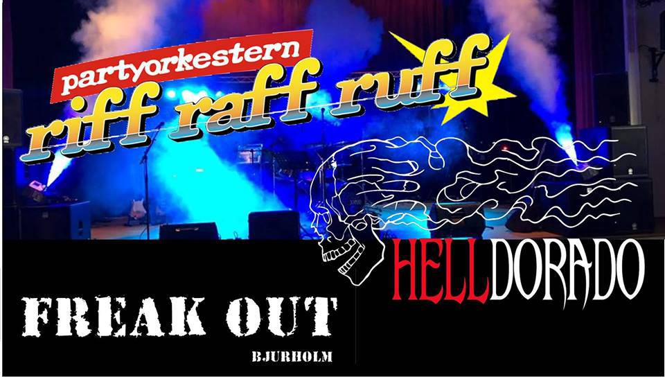 Freak Out, Riff Raff Ruff och Helldorado