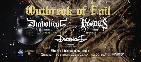 Outbreak: Diabolical + Voodus w/ Daemonicus